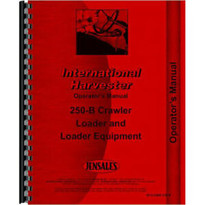 New International Harvester 250b Crawler Operators Manual