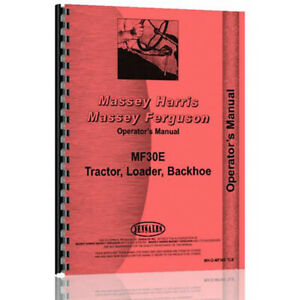 Tractor Loader Backhoe Operator Manual For Massey Ferguson 30e