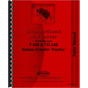 Ih p td340 Crawler Parts Manual For International Harvester T340 a