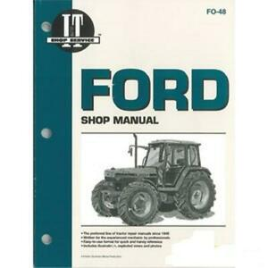 Fo 48 I t Shop Manual For Ford 5640 6640 7740 7840 8240 8340
