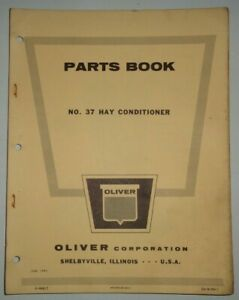 Oliver 37 Hay Conditioner Parts Catalog Manual Book Original June 1962