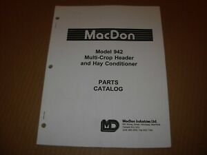 Macdon 942 Multi crop Header Hay Conditioner Parts Manual