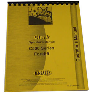 Operators Manual For Clark C500 80 Forklift