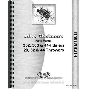 Aftermarket Parts Manual For Allis Chalmers 20 Balers 302 32 44 444 303 444