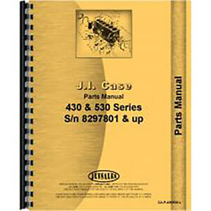 Parts Manual For Case 530 Tractor sn 8297801 And Up gas And Diesel