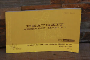 Heathkit 12 Volt Automotive Deluxe Timing Light Ci 1040 Assembly Manual