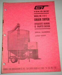 Gt Tox o wik 570 e Grain Dryer Operators Parts Manual Book Catalog Original