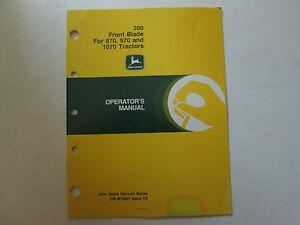 John Deere 390 Front Blade For 870 970 And 1070 Tractors Operator s Manual 390