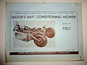 Woods 720 1 Hay Conditioning Rotary Mower Operators Owners Parts Manual Catalog