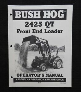 Bush Hog 2425 Qt Loader Operators Manual Massey Ferguson Tractor 240 253 261 283