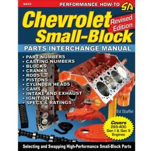 New Manual Chevy Small Block Engine Parts Interchange 265 400 Gen 1 Gen Ii