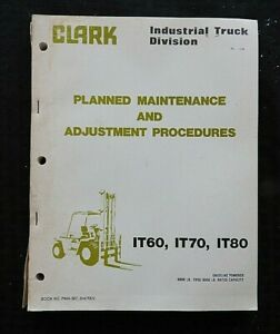 Clark Clarklift it60 It70 It80 Forklift Lift Truck Service Maintenance Manual