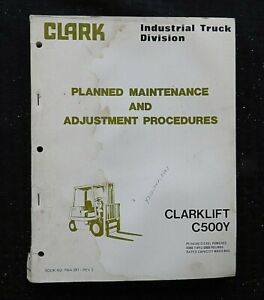 Clark C500y 40 45 50 55 S60 Diesel Forklift Lift Truck Maintenance Manual