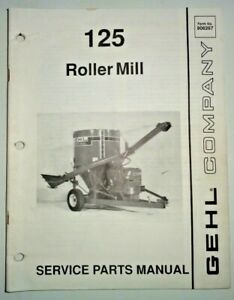 Gehl 125 Roller Mill Feed Grinder Mixer Parts Manual Catalog Book Original 3 92