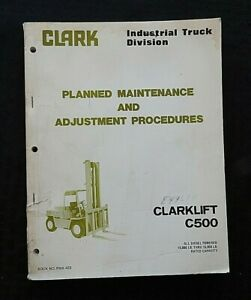 Clark Clarklift C500 110 135 155 Diesel Forklift Lift Truck Maintenance Manual