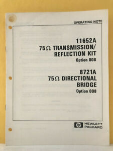 Hp 11652 90006 11652a T r Kit 8721a Directional Bridge Operating Note