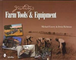 Antique Farm Tools Primitives Implements Devices Equipment Collector Guide