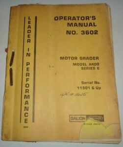 Galion A400 Series E Road Motor Grader Operators Maintenance Manual Original