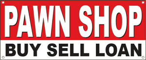 20x48 Inch Pawn Shop Buy Sell Loan Vinyl Banner Sign Wb