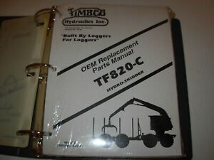 Timbco T820 c Hydro skidder Parts Manual Issued 2000