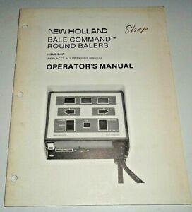New Holland bale Command For 848 853 855 Round Balers Operators Manual Oem