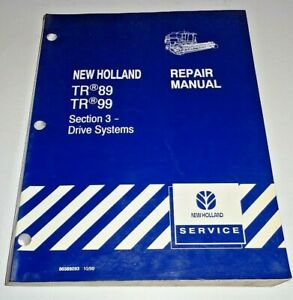 New Holland Tr89 Tr99 Combine drive Systems Service Repair Shop Manual Nh Oem