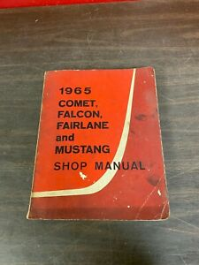 Original 1965 Comet Falcon Fairlane Mustang Shop Manual Book 1220