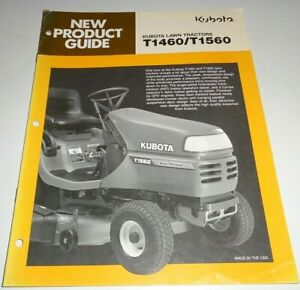 Kubota T1460 T1560 Lawn Garden Tractor New Product Guide Sales Brochure Manual