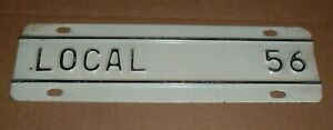 Local 56 Vintage License Plate Topper Tag For Ford Chevy Dodge Trucks