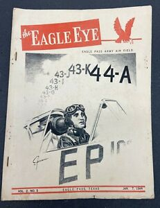 1944 Us Army Air Field Eagle Pass the Eagle Eye Booklet