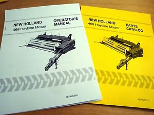 New Holland 469 Haybine Mower Conditioner Operator s And Parts Manual Catalog Nh
