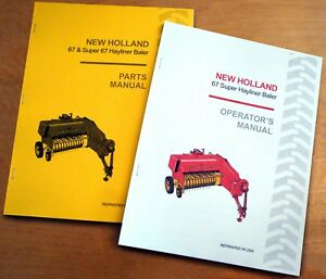 New Holland 67 Hayliner Baler Operator s And Parts Manual Catalog Book Nh