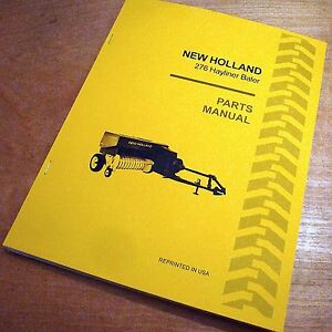 New Holland 276 Hay Baler Hayliner Parts Catalog Book List Manual Nh