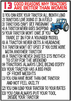 13 Reasons Why Tractor Are Better Than Women Funny Sign Plaque Farming Farmer