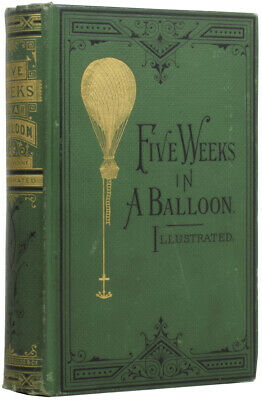 Jules Verne / Five Weeks In Balloon Journeys And Discoveries In Africa By Three