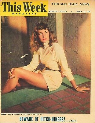 This Week Magazine March 12 1949. Beware Of Hitch-hikers. Glamour Doesn