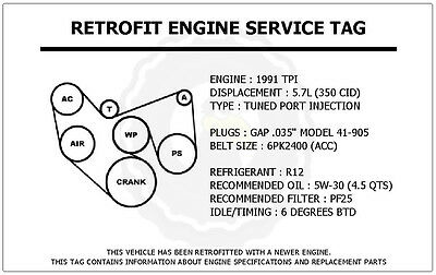1991 Tpi 5.7l Trans Am Retrofit Engine Service Tag Belt Routing Diagram Decal