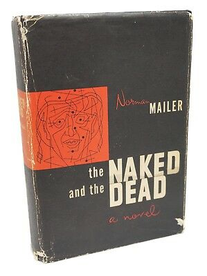 The Naked And The Dead ~ Signed Norman Mailer ~ First Edition ~ 1st Printing ~
