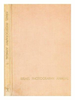 Israel Photography Annual 1 [hardcover] Merom, Peter, Ed.