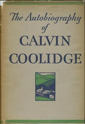 signed calvin coolidge autobiography 1929 1st trade edition good cond repro dj