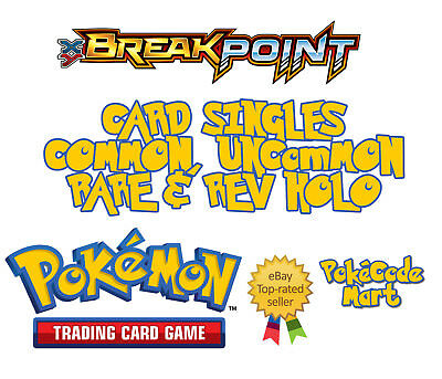 Pokemon XY Breakpoint Card Selection: Common, Uncommon, Rares + Rev Holo /122