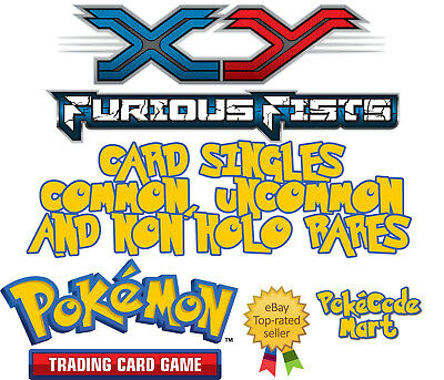 Furious Fists Common, Uncommon & Non Holo Rare Single Pokemon Cards XY