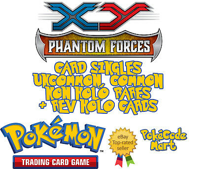 Pokemon XY Phantom Forces Card Selection /119: Common, Uncommon Rare + Rev Holo
