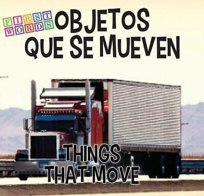 Objetos Que Se Mueven / Things That Move By Rhea Wallace