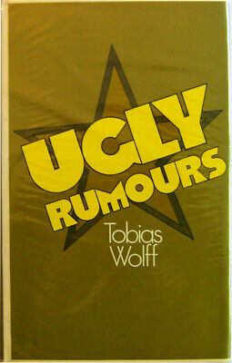 tobias wolff / ugly rumours first edition 1975