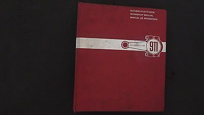 Porsche  911  - 901 1964  911  Workshop Manual Book  First Version Of 911