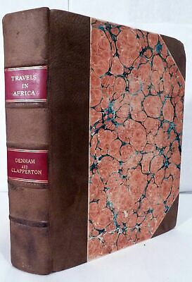 Dixon Major Denham / Narrative Of Travels And Discoveries In Northern 1st 1828