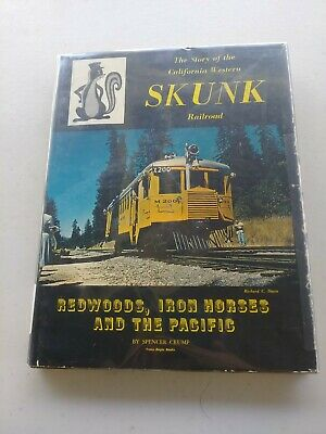 The Story Of The California Western Skunk Railroad Redwoods, Iron Horses And