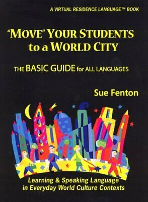 Move Your Students To A World City By Sue Fenton **brand New**