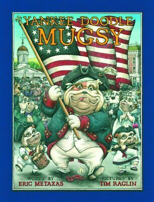 Yankee Doodle Mugsy By Eric Metaxas - Hardcover **brand New**